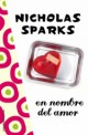 Nicholas Sparks - En nombre del amor