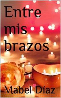 Mabel Díaz - Entre mis brazos