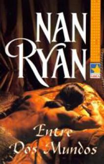 Nan Ryan - Entre dos mundos