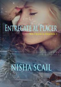 Nisha Scail - Entrégate al placer