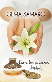 Gema Samaro - Entre las azucenas olvidado