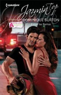 Dominique Burton - Entre las llamas