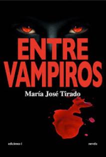 María José Tirado - Entre vampiros