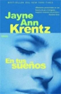 Jayne Ann Krentz - En tus sueños