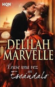 Delilah Marvelle - Érase una vez un escándalo