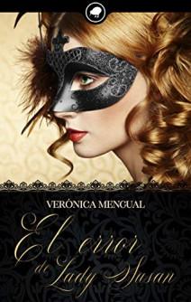 Verónica Mengual - El error de Lady Susan