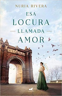 Nuria Rivera - Esa locura llamada amor