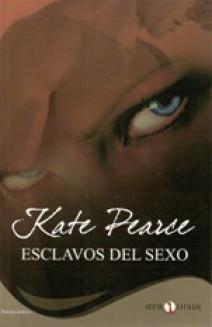Kate Pearce - Esclavos del sexo