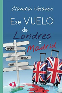 Ese vuelo de Londres a Madrid