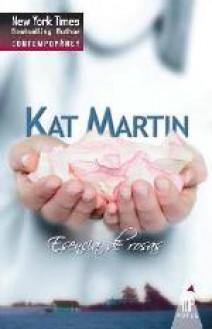 Kat Martin - Esencia de rosas