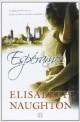 Elisabeth Naughton - Espérame