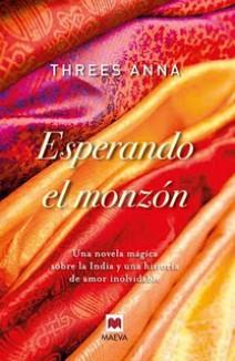 Threes Anna - Esperando el monzón
