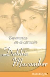 Debbie Macomber - Esperanza en el corazón