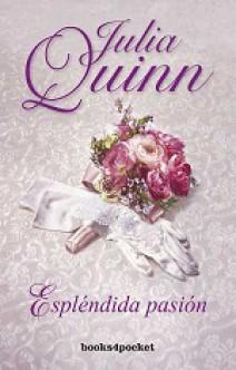 Julia Quinn - Espléndida pasión