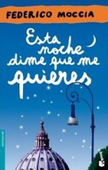 Federico Moccia - Esta noche dime que me quieres