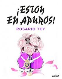 Rosario Tey - ¡Estoy en apuros!