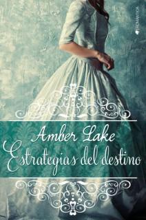 Amber Lake - Estrategias del destino