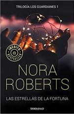 Nora Roberts - Las estrellas de la fortuna