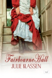 Julie Klassen - Fairbourne Hall