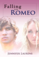 Jennifer Laurens - Falling for Romeo