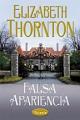 Elizabeth Thornton - Falsa apariencia