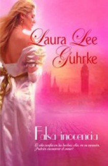 Laura Lee Guhrke - Falsa inocencia