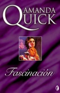 Amanda Quick - Fascinación