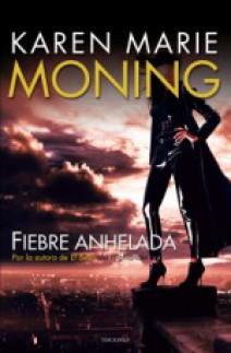 Karen Marie Moning - Fiebre anhelada