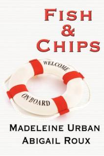 Madeleine Urban y Abigail Roux - Fish and Chips