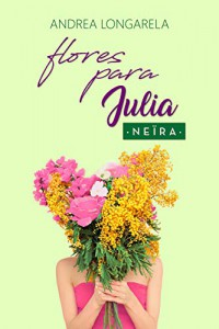 Flores para Julia
