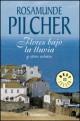 Rosamunde Pilcher - Flores Bajo la Lluvia y otros cuentos