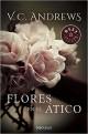 V. C. Andrews - Flores en el ático