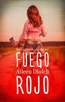 Aileen Diolch - Fuego rojo