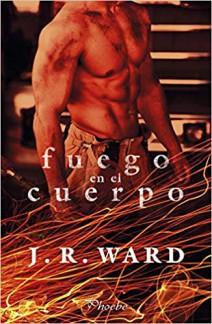 J.R. Ward - Fuego en el cuerpo