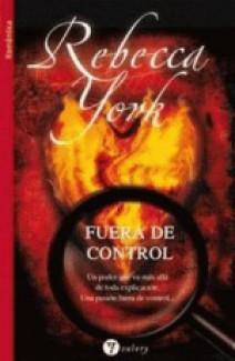 Rebecca York - Fuera de control