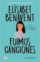 Elísabet Benavent - Fuimos canciones
