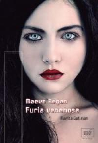 Maeve Regan: Furia Venenosa
