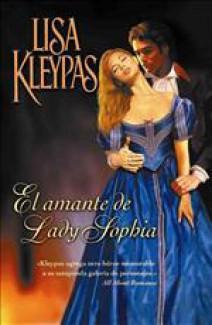 Lisa Kleypas - El amante de Lady Sophia