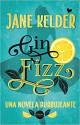 Jane Kelder - Gin Fizz