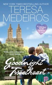 Teresa Medeiros - Goodnight Tweetheart