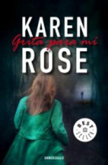 Karen Rose - Grita para mí