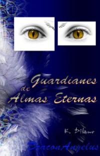Guardianes de almas eternas