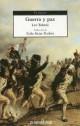 León Tolstói - Guerra y paz