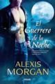 Alexis Morgan - El guerrero de la noche