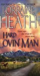 Lorraine Heath - Hard lovin' man