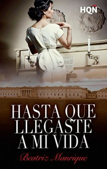 Beatriz Manrique - Hasta que llegaste a mi vida