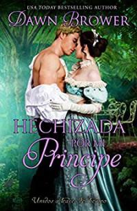 Hechizada por mi príncipe