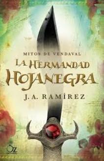 J. A. Ramírez - La hermandad Hojanegra