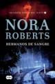 Nora Roberts - Hermanos de sangre