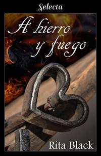 A hierro y fuego
